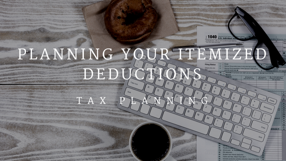 Planning Your Itemized Deductions